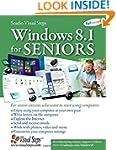 Windows 8.1 for Seniors: For Senior C...