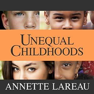 Unequal Childhoods Audiobook