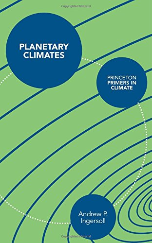 Planetary Climates (Princeton Primers in Climate)