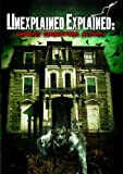 Unexplained Explained: Ghostly Paranormal Activity [DVD] [2011]