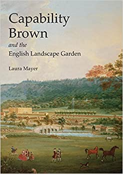 Capability brown and the english landscape garden shire for Capability brown garden designs
