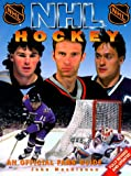 NHL Hockey: An Official Fans' Guide