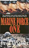 Marine Force One (0425181529) by Alexander, David