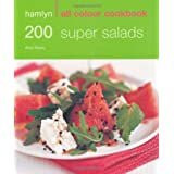 Hamlyn All Colour Cookbook: 200 Super Salads (Hamlyn All Colour Cookbooks)by Alice Storey