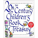 The 20th Century Children&#39;s Book Treasury: Celebrated Picture Books and Stories to Read Aloudby Janet Schulman