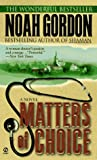 Matters of Choice (Cole Family Trilogy, Book 3) (0451187261) by Gordon, Noah