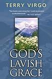 God's Lavish Grace (1854246453) by Virgo, Terry