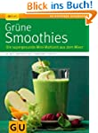 Grne Smoothies: Die supergesunde Min...
