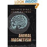 Animal Magnetism, Alfred Binet