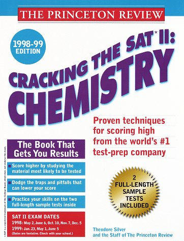 Cracking the SAT II Chemistry 1998-99 Edition (Annual)
