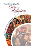 img - for Teaching About Other Religions: Ideas and Strategies for Use in the Catholic High School book / textbook / text book