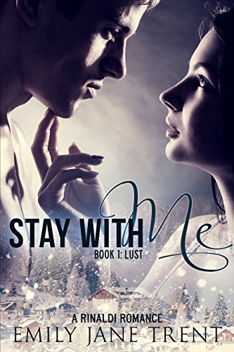 Stay With Me (Book 1: Lust) (Kyra