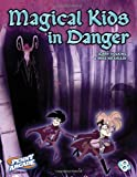 Penny Arcade Volume 8: Magical Kids in Danger