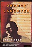 img - for Orange Laughter: A Novel book / textbook / text book