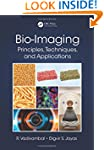 Bio-Imaging: Principles, Techniques,...