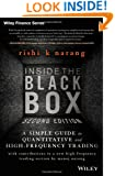 Inside the Black Box: A Simple Guide to Quantitative and High Frequency Trading