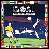 Various Goal: World Soccer Anthems