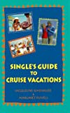 img - for Single's Guide to Cruise Vacations book / textbook / text book
