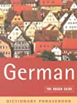 The Rough Guide to German (A Dictiona...