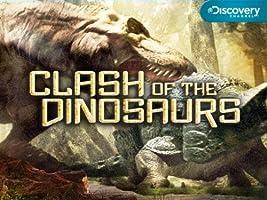 Clash of the Dinosaurs: Season 1 [HD]