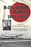 img - for B-29s Over Japan, 1944-1945 - A Group Commander's Diary book / textbook / text book