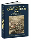 img - for The Romance of King Arthur and His Knights of the Round Table (Calla Editions) book / textbook / text book