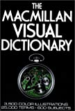 The Macmillan Visual Dictionary: 3,500 Color Illustrations, 25,000 Terms, 600 Subjects (0025281607) by Corbeil, Jean-Claude