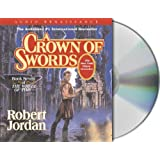 A Crown of Swords (The Wheel of Time, Book 7) ~ Robert Jordan