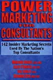 img - for Power Marketing for Consultants book / textbook / text book