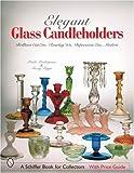 Elegant Glass Candleholders: Brilliant C...