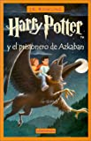 Harry Potter y El Prisionero de Azkaban (Spanish Edition) (8478886559) by J K Rowling