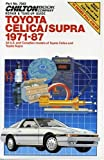 Chilton Automotive Books Repair and Tune-up Guide for Toyota Celica/Supra (Chilton Model Specific Automotive Repair Manuals)