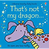 That's Not My Dragonby Fiona Watt