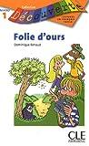 echange, troc Dominique Renaud - Folie d'ours : Niveau 1