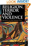 Religion, Terror and Violence: Religi...