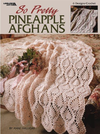 CROCHET PINEAPPLE STITCH AFGHAN ? Only New Crochet Patterns