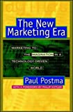 New Media/Same Message: Marketing to the Imagination in a Technology-Driven World (0070526753) by Postma, Paul
