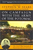On Campaign with the Army of the Potomac: The Civil War Journal of Therodore Ayrault Dodge (0815412665) by Sears, Stephen W.