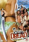 20TH CENTURY FOX Club Dread [DVD]