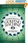 Homer Kelley's Golfing Machine: The C...
