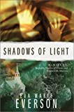 Shadows of Light (Shadow of Dreams Series #3)