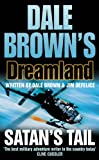 Satan's Tail (Dale Brown's Dreamland) (0007182546) by Brown, Dale