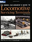 The Model Railroaders Guide to Locomotive Servicing Terminals