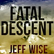 Fatal Descent: Andreas Lubitz and the Crash of Germanwings Flight 9525 (       UNABRIDGED) by Jeff Wise Narrated by Jeff Wise