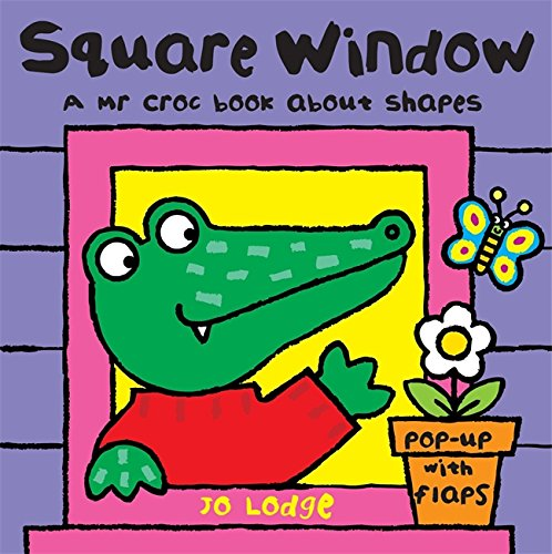 Mr Croc Board Book: Square Window