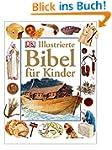 Illustrierte Bibel f�r Kinder