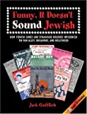 Funny, It Doesn't Sound Jewish: How Yiddish Songs and Synagogue Melodies Influenced Tin Pan Alley, Broadway, and Hollywood [With CD] (SUNY Series in Modern Jewish Literature and Culture)