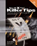 Mac OS X Tiger Killer Tips (0321290542) by Kelby, Scott