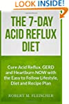 The 7-Day Acid Reflux Diet: Cure Acid...