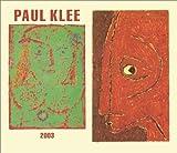 Paul Klee 2003 Calendar (0763148407) by Klee, Paul